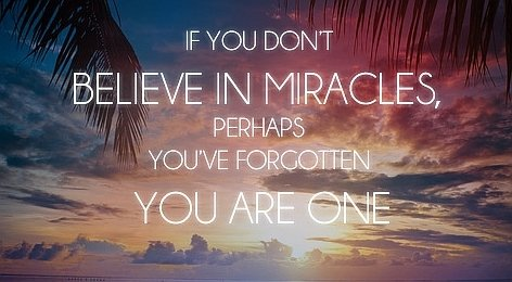 beleive-in-miracles-quote